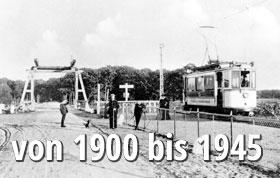 Geschichte von 1900 bis 1945