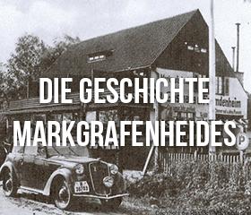 Die Geschichte Markgrafenheides